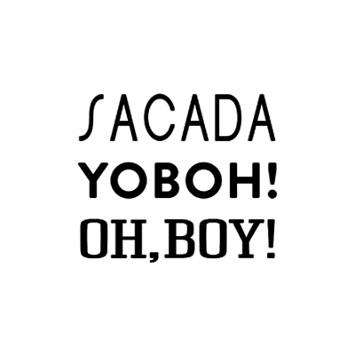 Sacada | YOBOH! | Oh,Boy!