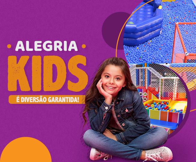 Alegria Kids é diversão garantida.