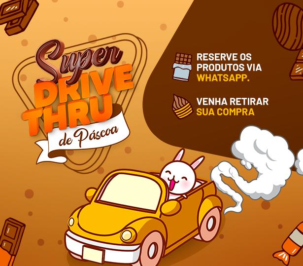 SUPER DRIVE THRU DE PÁSCOA