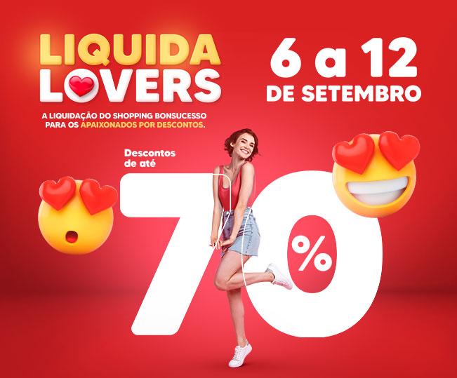 Liquida Lovers: descontos arrasadores de até 70% de desconto