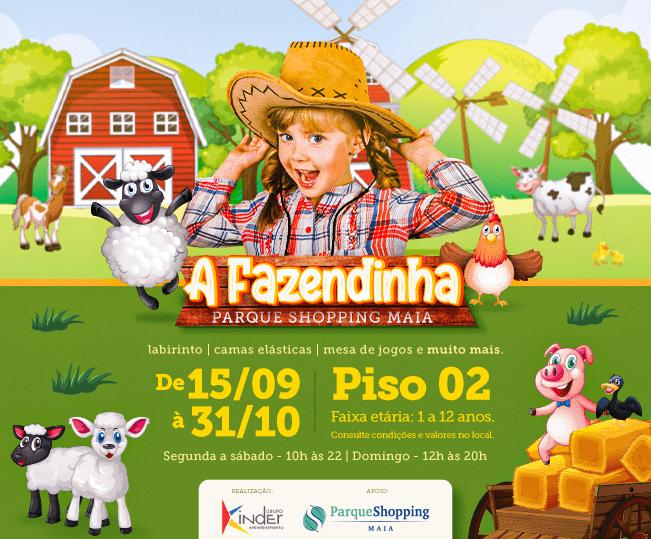 Parque Shopping Maia recebe atração infantil A Fazendinha