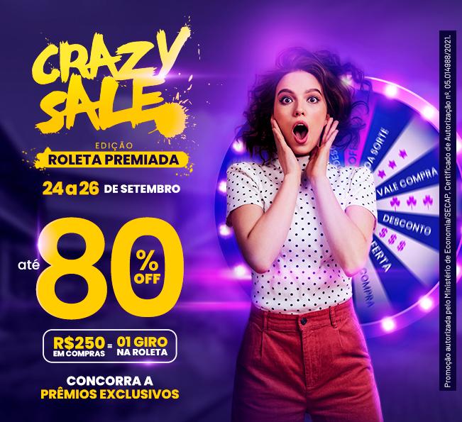 Crazy Sale edição Roleta Premiada: descontos enlouquecedores de até 80%